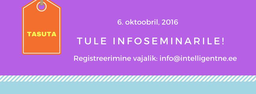 Tule infoseminarile, 6-okt, 2016